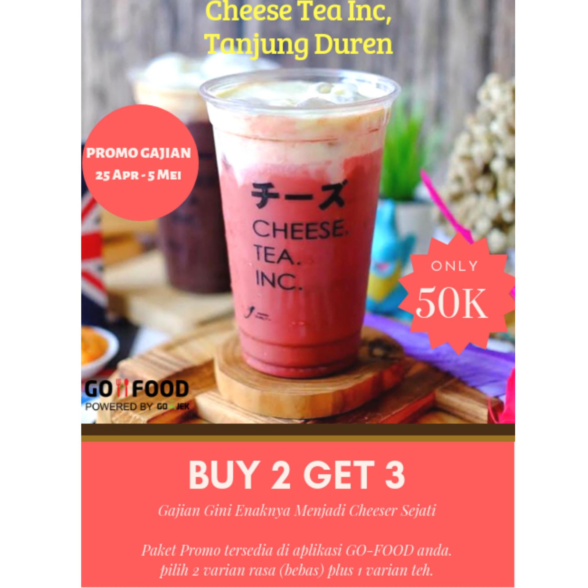 Cheese Tea Inc Tanjung Duren PROMO GAJIAN Cheese Tea, Buy 2 Get 3