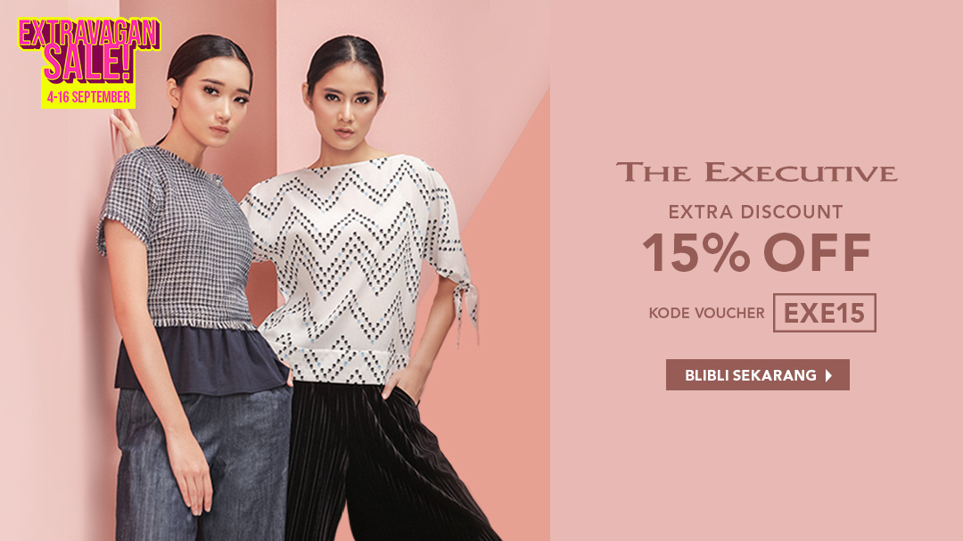 Blibli Promo The Executive Big Sale, Diskon Ekstra 15%