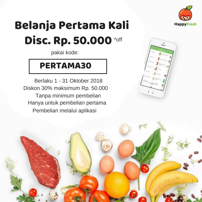 Belanja Pertama Kali di Happy Fresh, Diskon Hingga Rp. 50.000