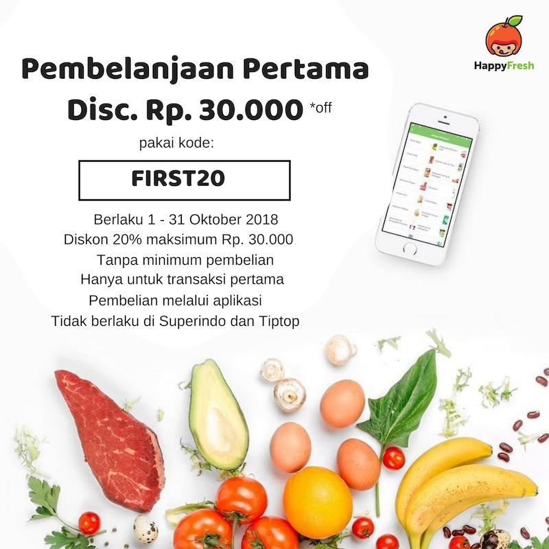 Pembelanjaan Pertamamu Langsung di Diskon Hingga Rp. 30.000 Sama Happy Fresh