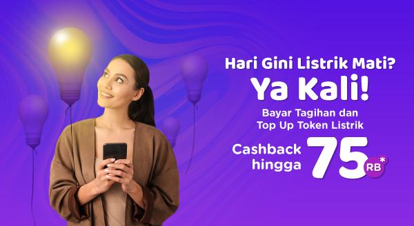 Tokopedia Promo Bayar Tagihan & Top Up Token Listrik , Cashback Hingga Rp 75 Ribu