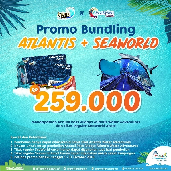 Atlantis Water Adventure Promo Bundling Seaworld! Harga HANYA Rp. 259.000