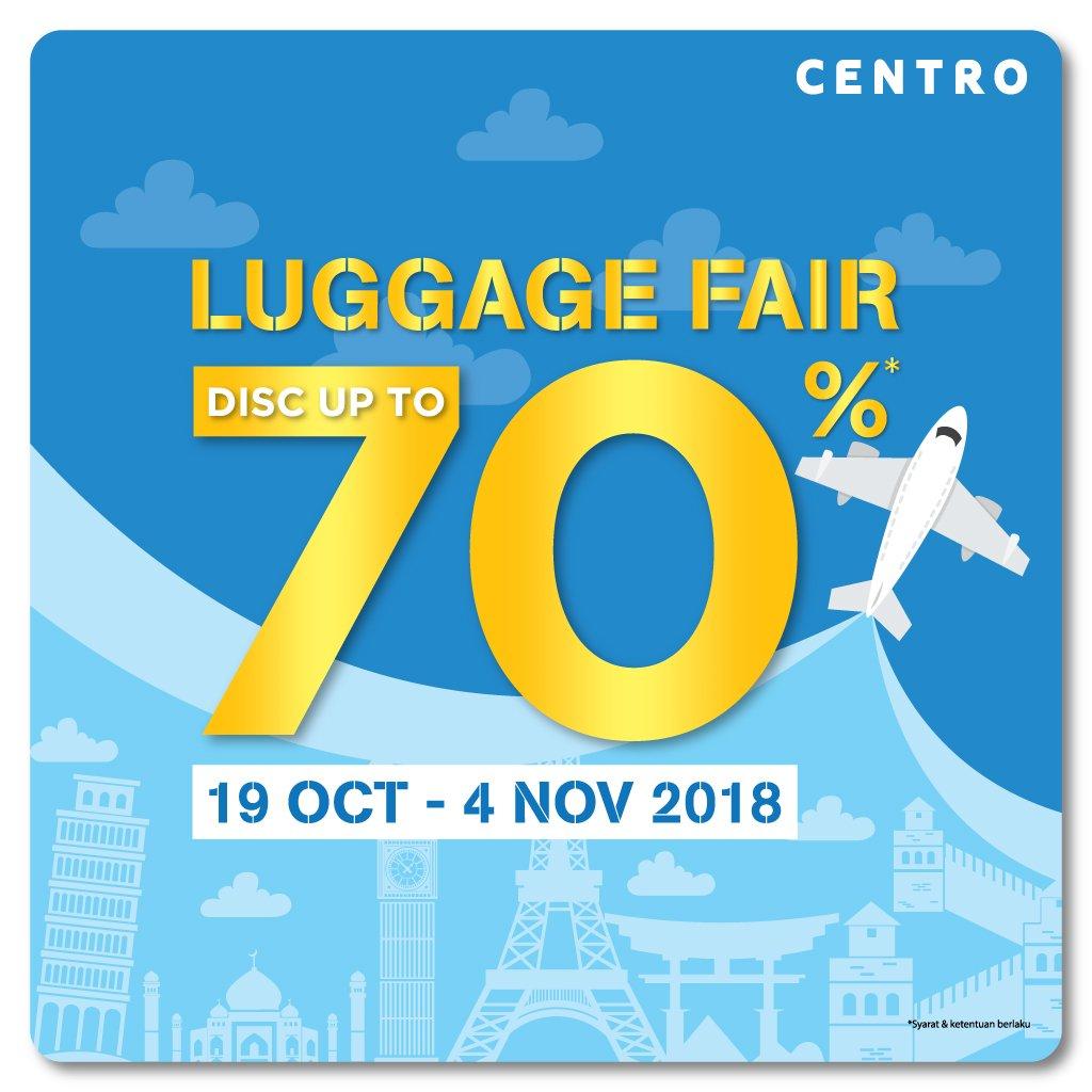 Centro Department Store Promo Luggage Fair! Diskon Hingga 70%