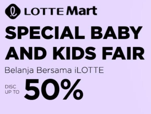 LotteMart Promo Baby & Kids Fair Diskon Hingga 50%!