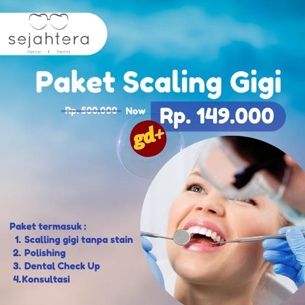Promo Sejahtera Dentist Spesial GD+, Paket Scaling hanya Rp. 149.000