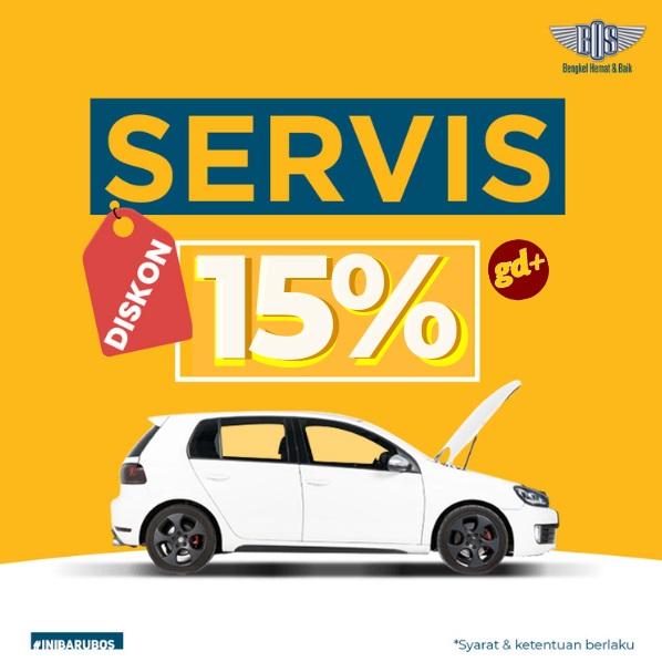 Promo Bengkel Bos Spesial GD+, Diskon Service Mobil 15%