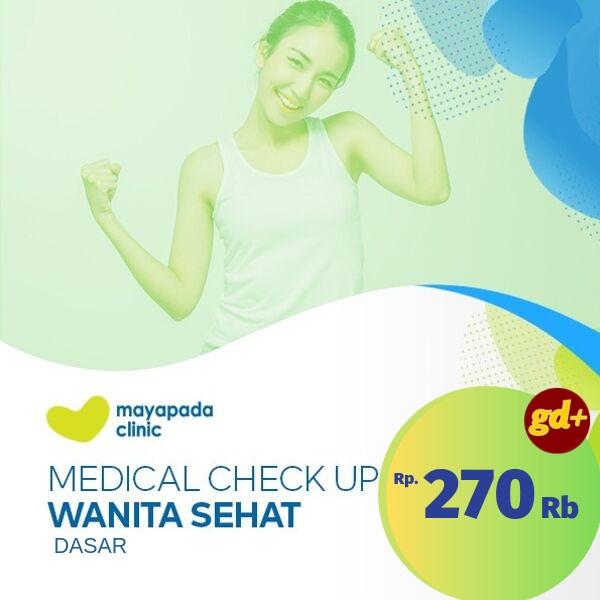 Promo Mayapada Clinic Spesial GD+, Medical Check-Up Wanita Sehat Dasar Rp 270.000