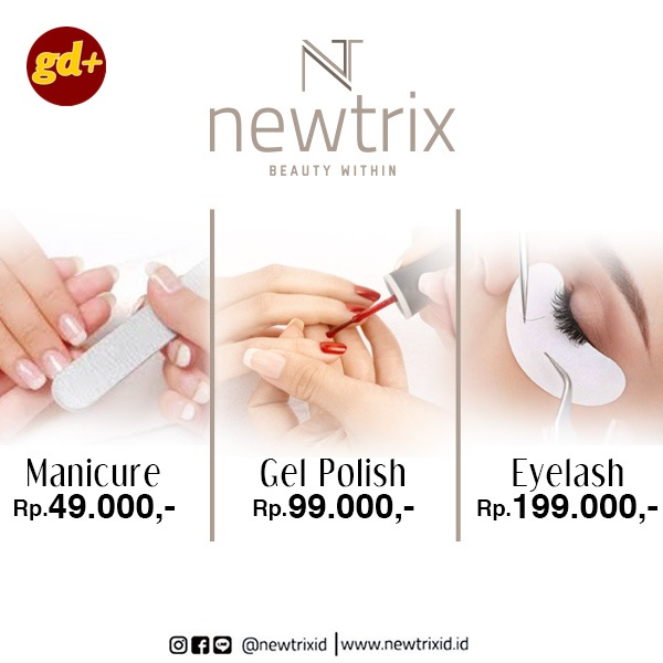 Promo Newtrix Spesial GD+, Manicure Treatment only Rp 49.000
