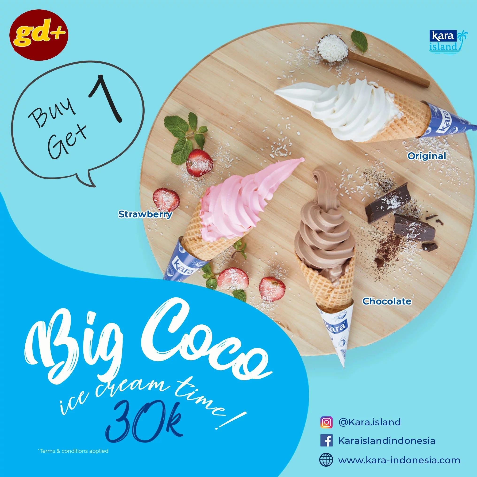 Promo Kara Island Spesial GD+, BUY 1 GET 1 FREE Ice Cream Big Coco