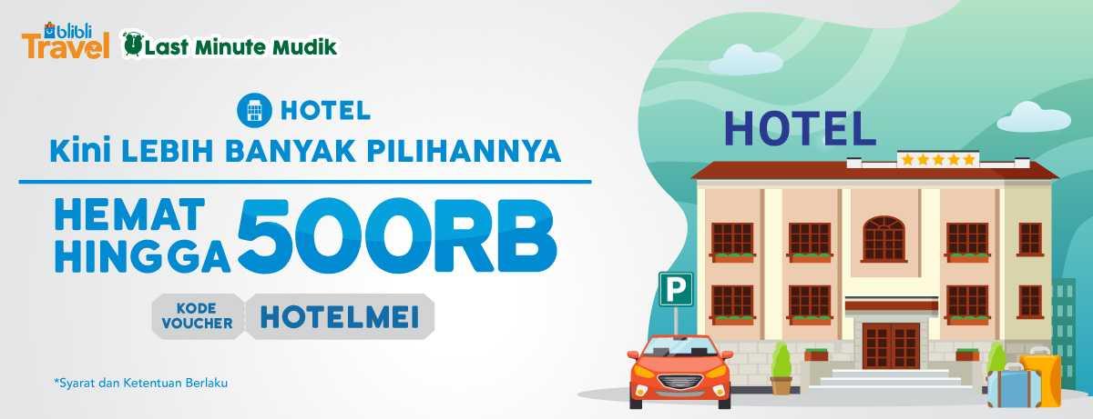 Blibli Promo Hotel Hemat Dengan Diskon Hingga Rp 500.000