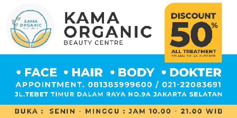 Kama Organic Beauty Centre Promo Spesial Diskon 50%!