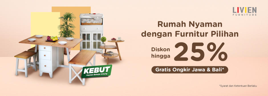 Tokopedia Promo Livien Furniture, Diskon Hingga 25%