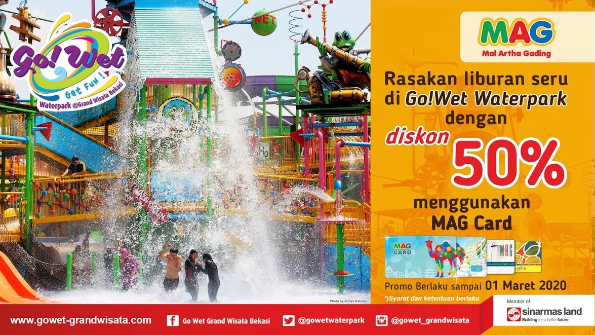 Go Wet Waterpark Promo MAG Card, Diskon 50% Off!
