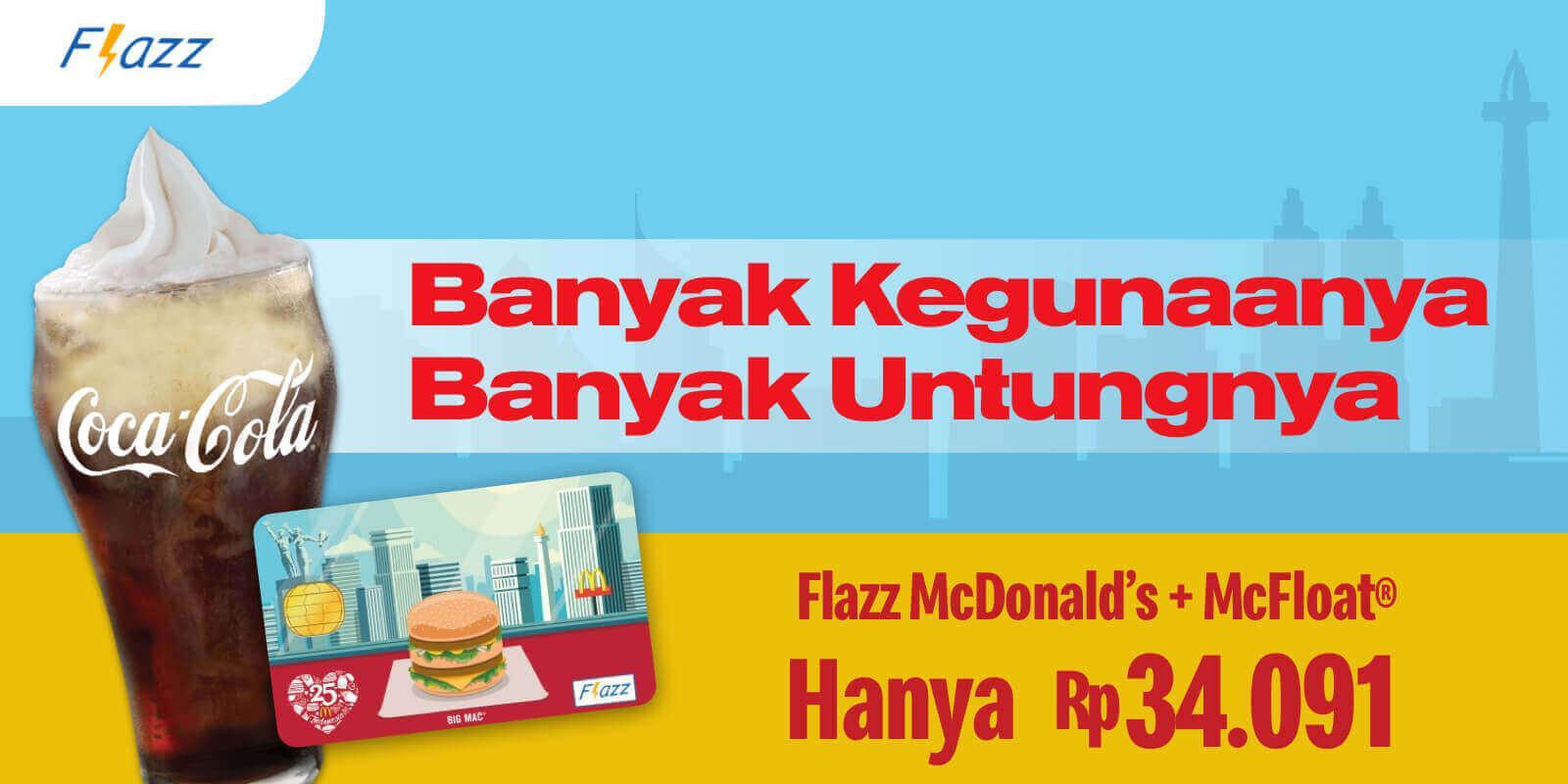 McDonalds Promo Serba Untung Serba Hemat Dengan Flazz McDonalds, Ini Dia Promonya!