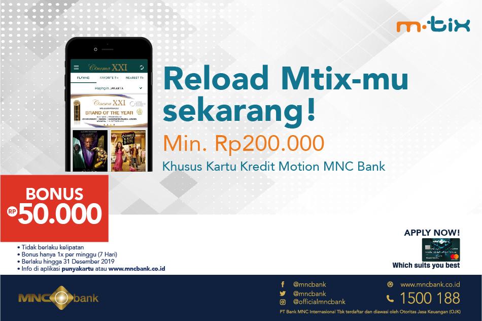 Cinema XXI Promo Bonus Top Up MTix Rp. 50.000 Dengan MNC Bank