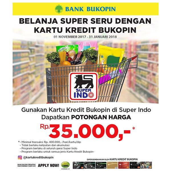 Superindo Supermarket Promo Belanja Hemat Dengan Bukopin Card Diskon Rp 35 000 Off