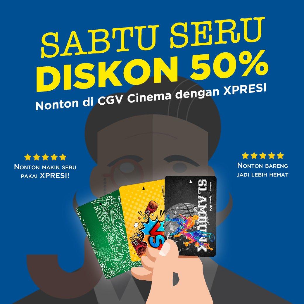 CGV Cinema Promo Spesial Diskon 50% Dengan Tahapan Xpresi BCA