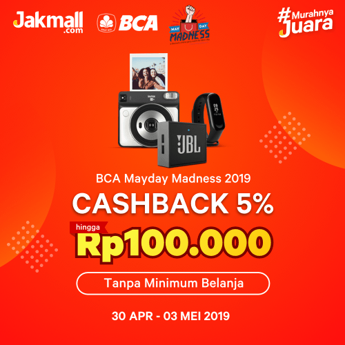 Jakmall.com Promo BCA Mayday Madness 2019, Cashback 5% Hingga Rp. 100.000!