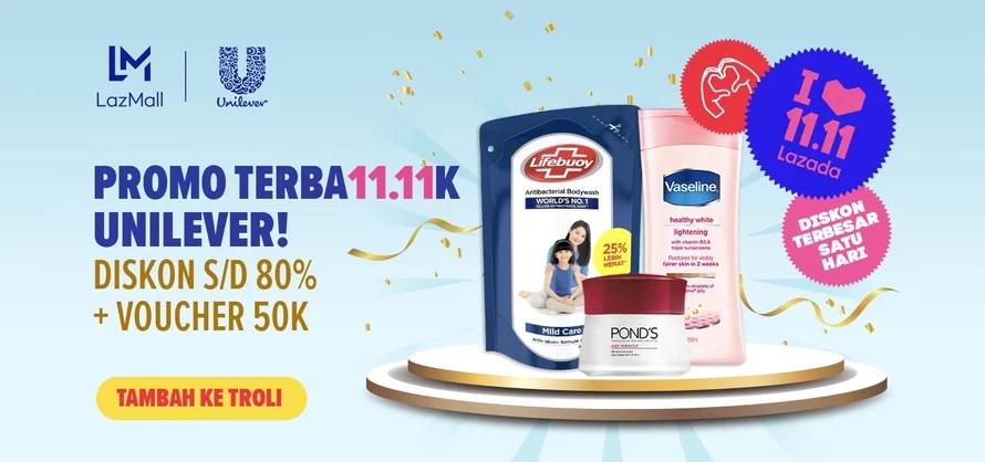 Lazada Promo Terba11.11k dari Unilever, Diskon hingga 80% + Voucher Rp 50.000