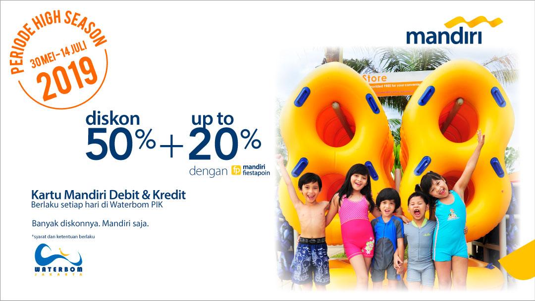 Waterbom PIK Promo Mandiri Card, Diskon 50% + 20%