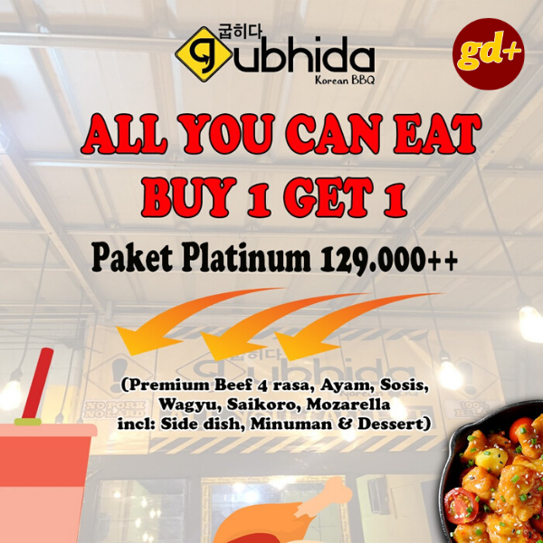 Gubhida Korean BBQ Promo Buy 1 Get 1 FREE Paket Platinum only 129.000!