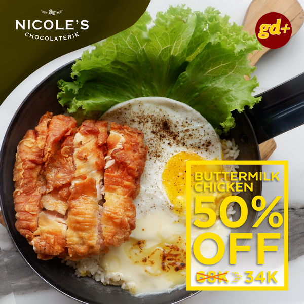 Promo Nicole's Chocolaterie, Diskon 50% Untuk Menu BUTTERMILK Chicken