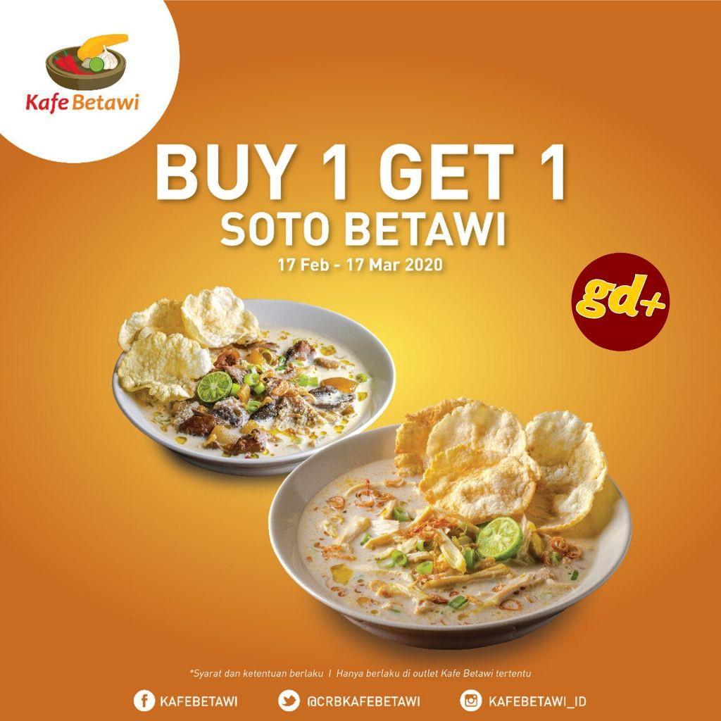 Kafe Betawi Promo Spesial Buy 1 Get 1 Soto Betawi!