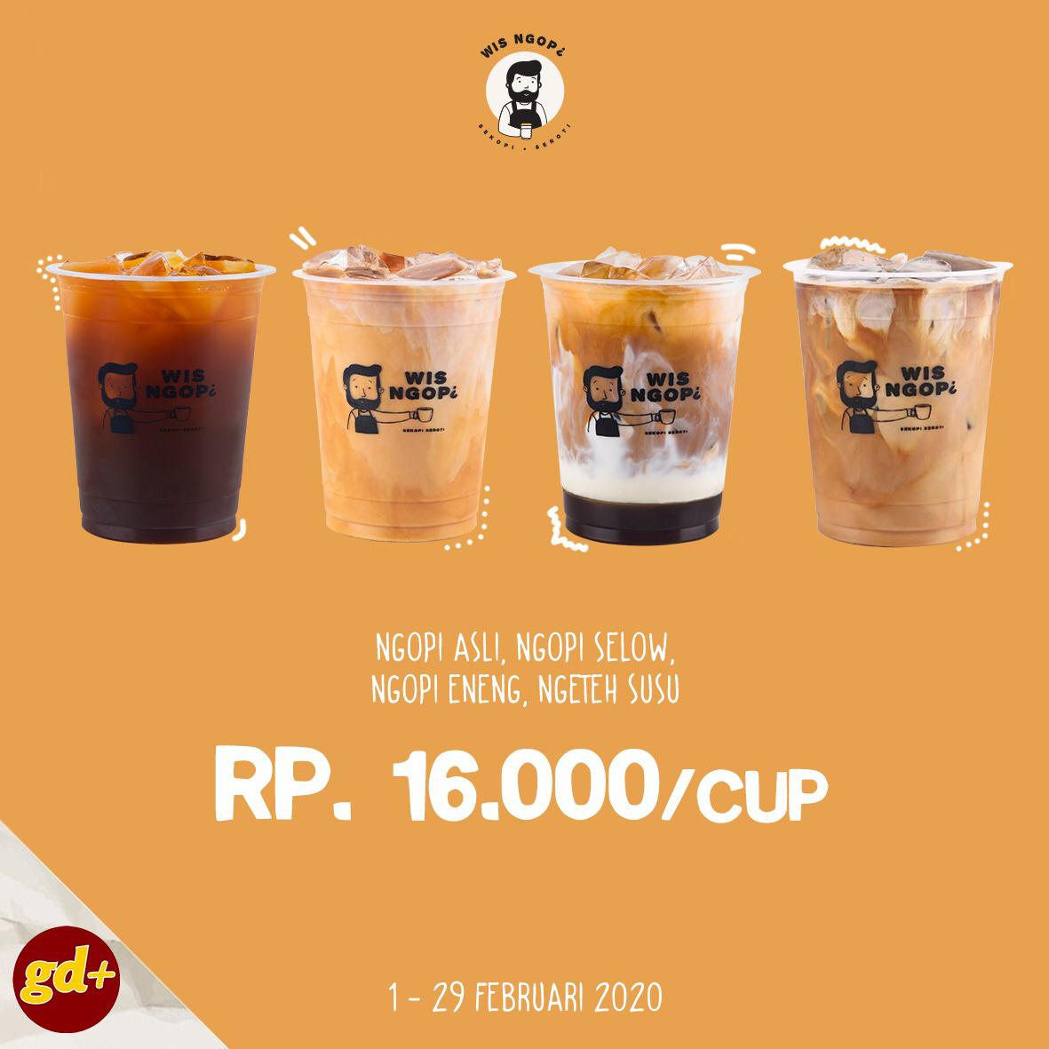Wis Ngopi Promo Minuman Spesial Hanya Rp 16.000/cup!
